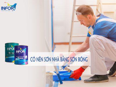 Có nên sơn nhà bằng sơn bóng?